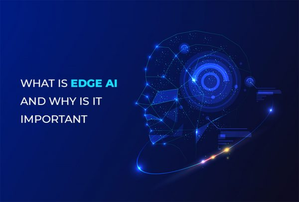 What is Edge AI and why is it important