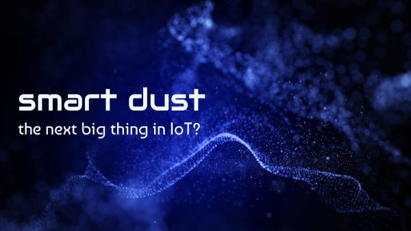 Smart dust – the next big thing in IoT?