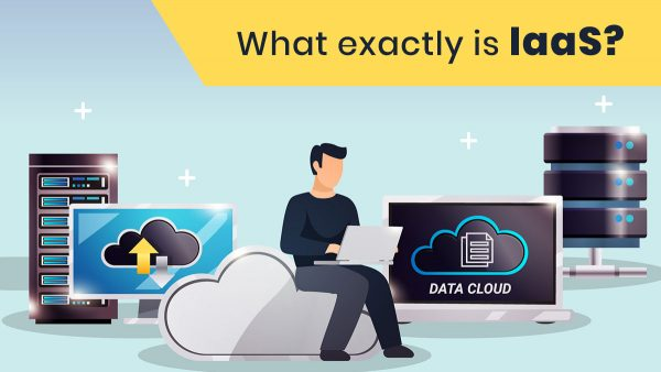 What exactly is IaaS?
