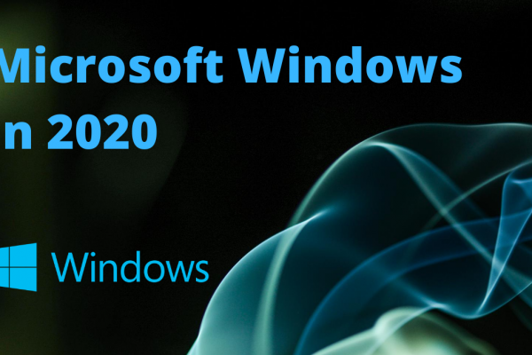 Microsoft Windows in 2020