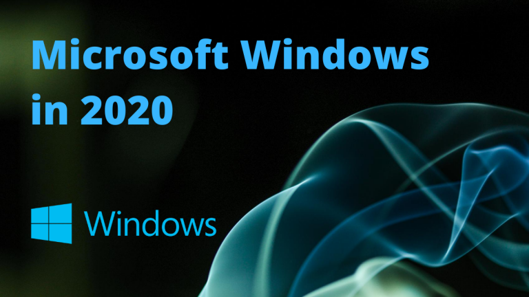 Windows in 2020