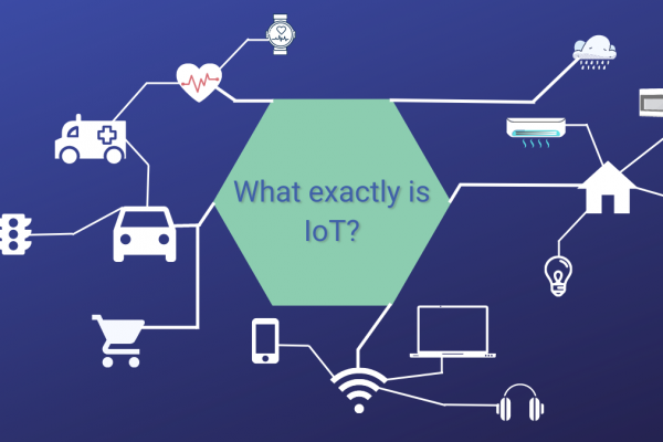 What exactly is IoT?