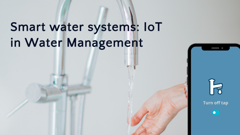 Smart water systems: IoT in Water Management