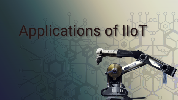 Applications of IIoT