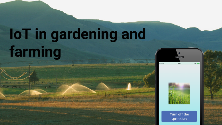 IoT in gardening and farming