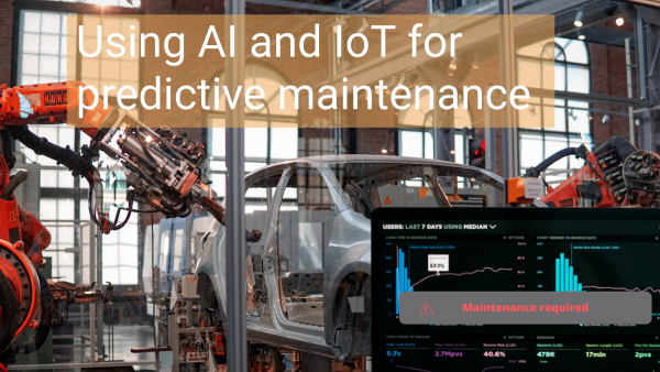Using AI and IoT for predictive maintenance