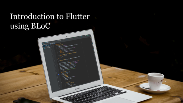 Introduction to Flutter with BLoC
