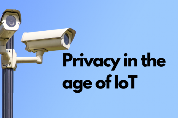 Privacy in the Age of IoT