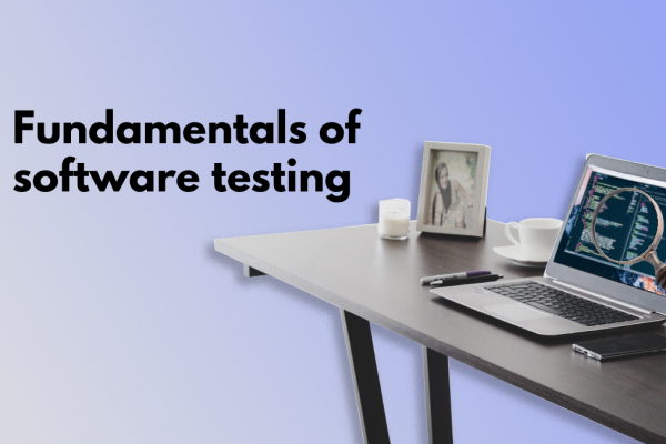 Fundamentals of software testing