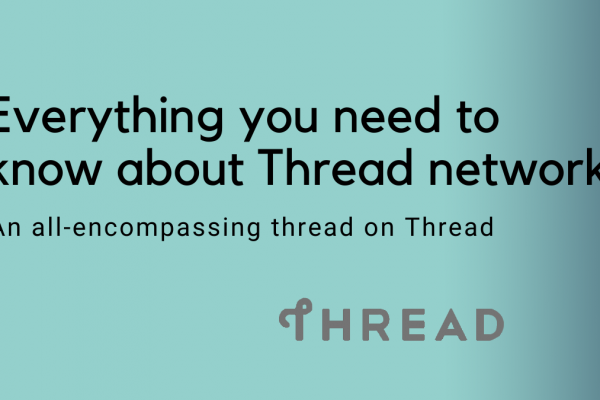 Everything you need to know about the Thread network