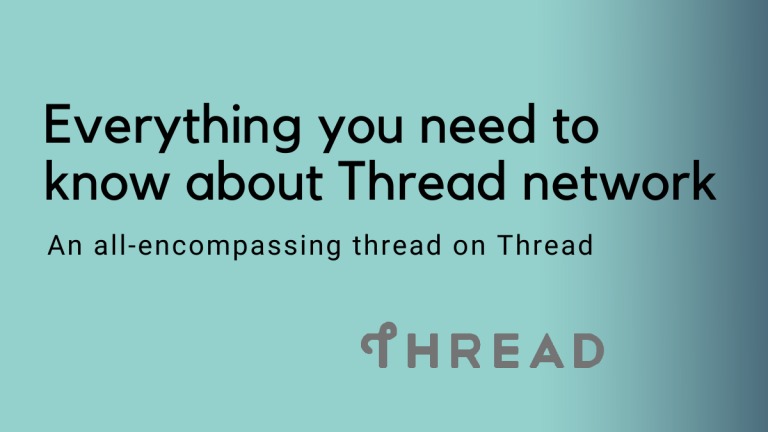 """The text has a light blue to black gradient background. The text reads """"Everything you need to know about Thread network"""" and a subheading that reads """"An all encompassing thread on Thread"""" The logo of Thread is shown at the bottom right corner of the image"""